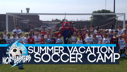 Register for Nor'easters Summer Vacation Soccer Camps